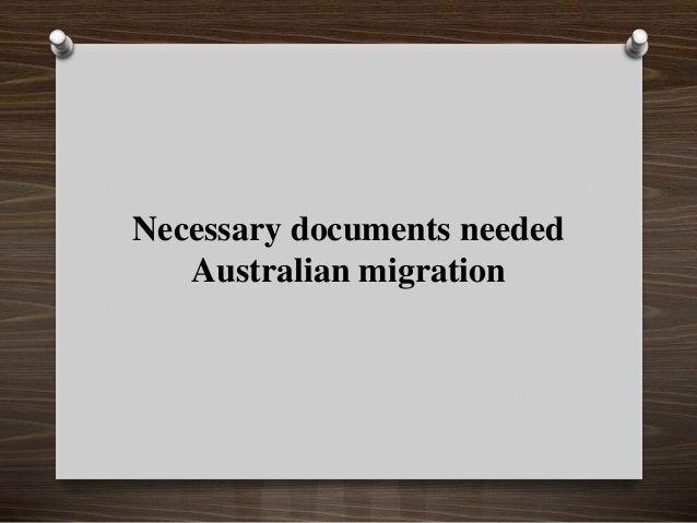 Necessary documents needed Australian migration