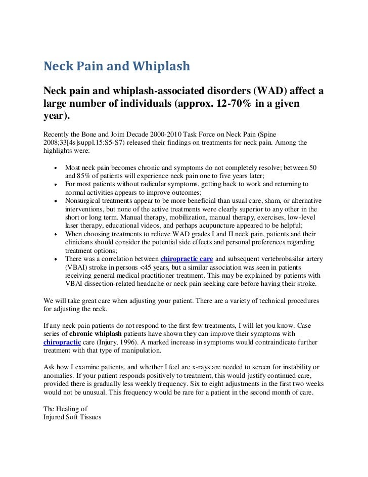 Neck Pain and WhiplashNeck pain and whiplash-associated disorders (WAD) affect alarge number of individuals (approx. 12-70...