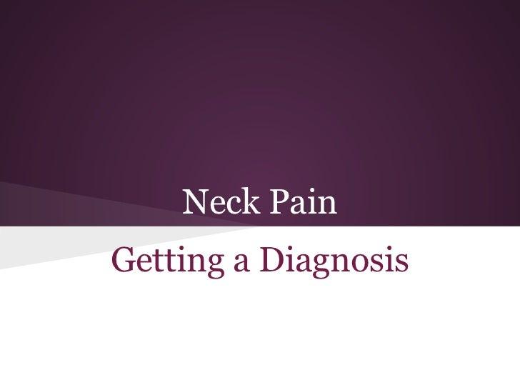 Neck PainGetting a Diagnosis