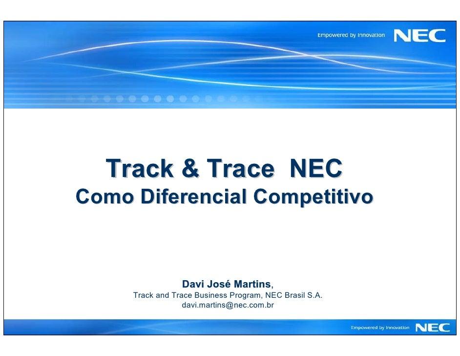Track & Trace NEC Como Diferencial Competitivo                     Davi José Martins,                            Martins  ...