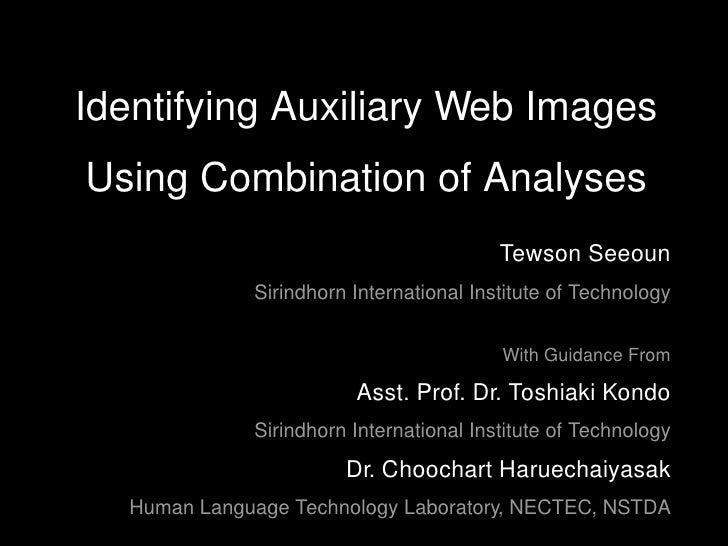 Identifying Auxiliary Web Images Using Combination of Analyses                                          Tewson Seeoun     ...