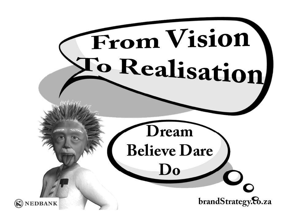 Nedbank Seminar Vision To Realisation