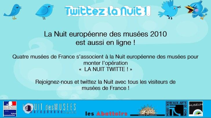 La Nuit Twitte - Présentation aux musées