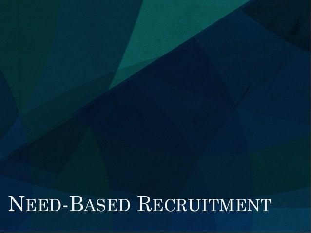 Need Based Recruitment