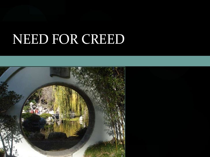Need for creed<br />