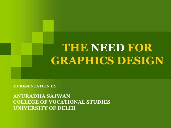Need for graphics design