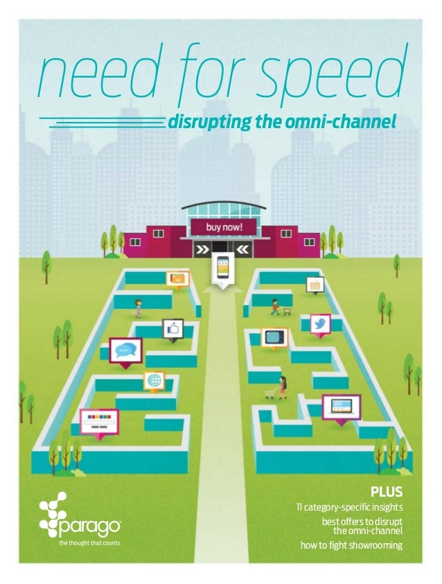 Need for Speed: Disrupting the Omni-channel