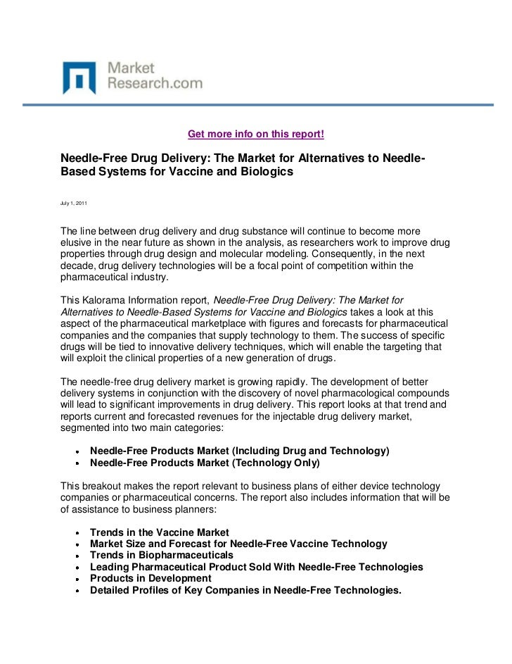 Get more info on this report!Needle-Free Drug Delivery: The Market for Alternatives to Needle-Based Systems for Vaccine an...