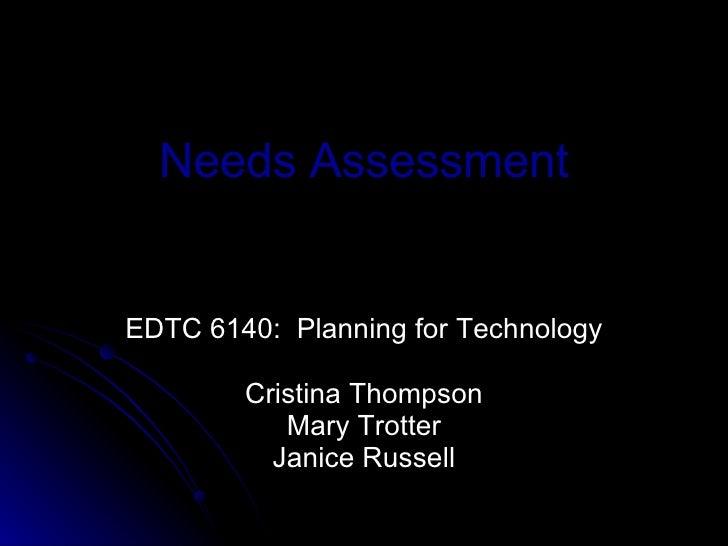 Needs Assessment6