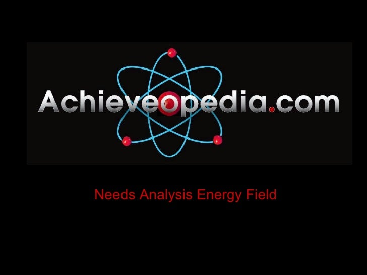 Needs Analysis Energy Field