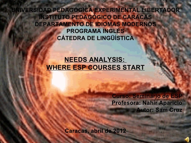Needs Analysis: Where ESP courses start