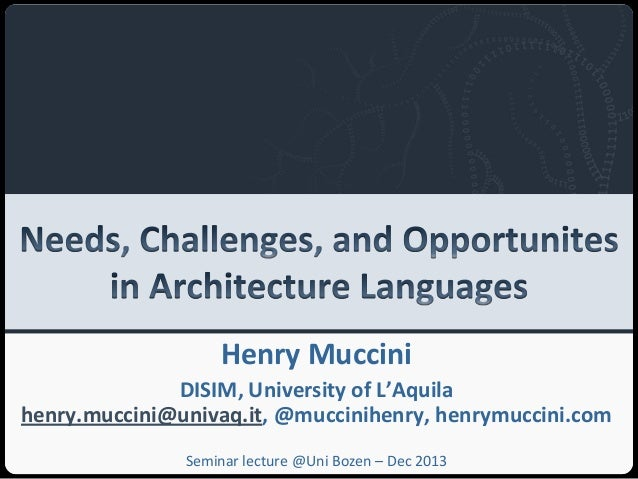 Needs challenges and_opportunites_in_architectural_languages (bolzano_dec2013)