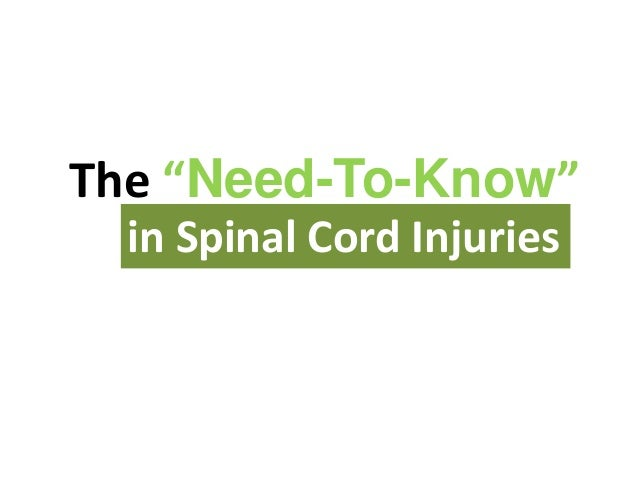 """The """"Need-To-Know""""in Spinal Cord Injuries"""