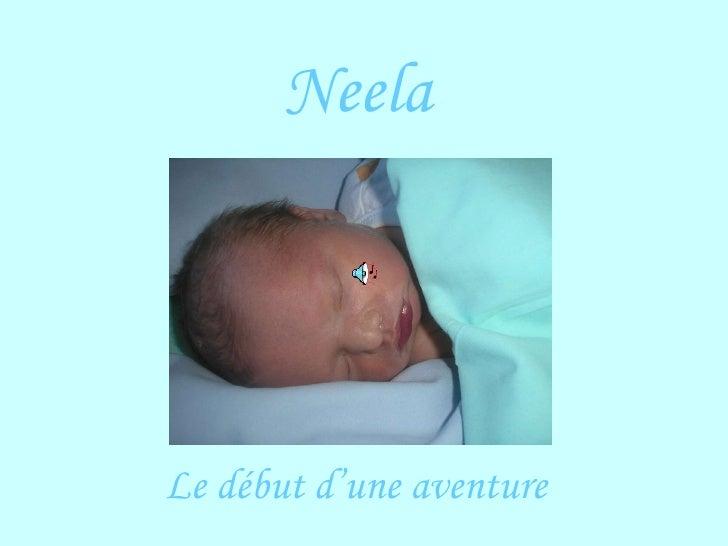 Neela Le début d'une aventure