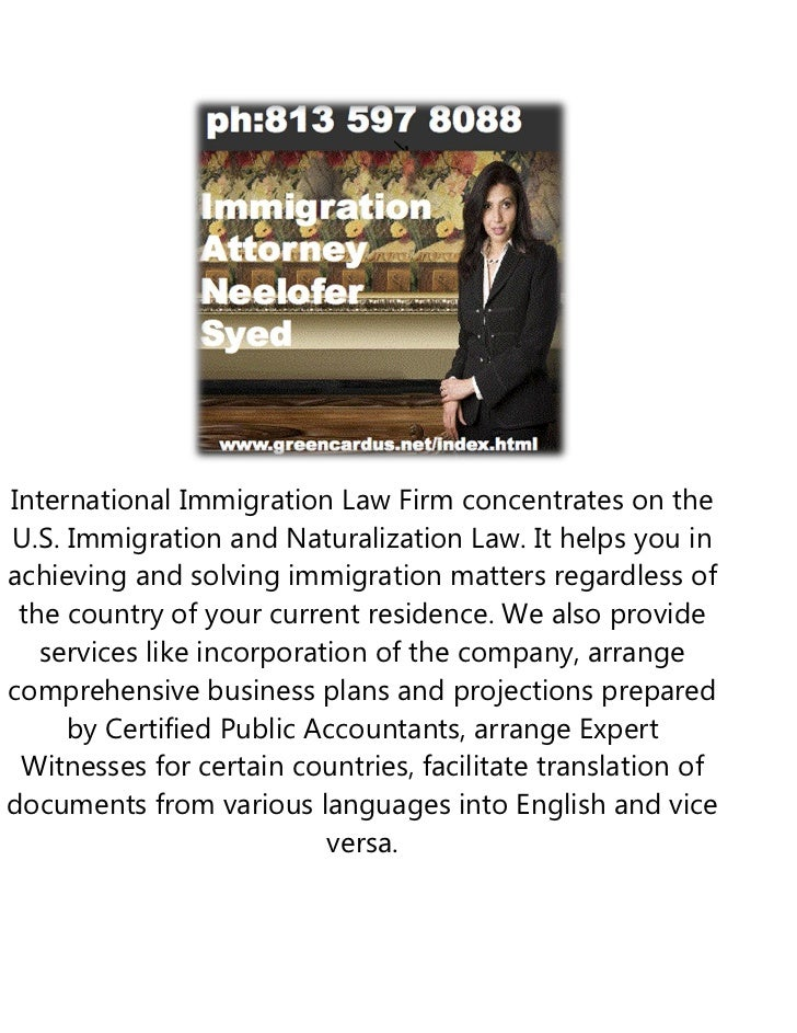 International Immigration Law Firm concentrates on theU.S. Immigration and Naturalization Law. It helps you inachieving an...