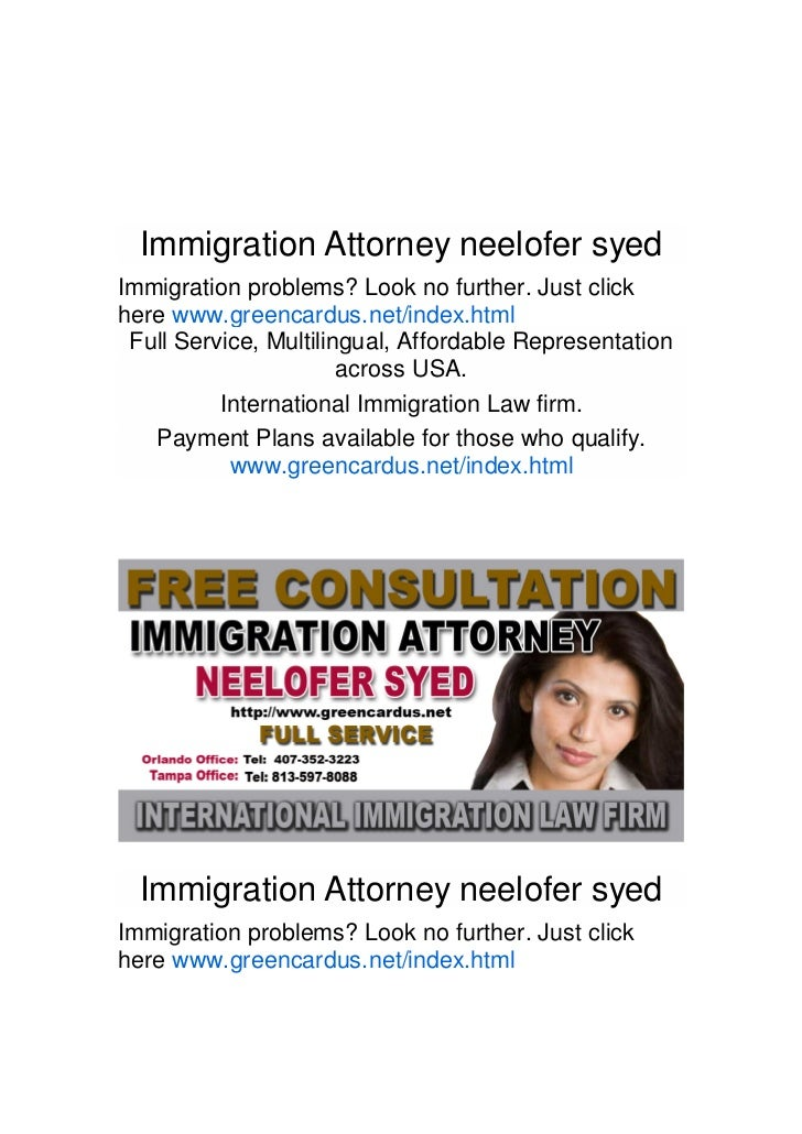 Immigration Attorney neelofer syedImmigration problems? Look no further. Just clickhere www.greencardus.net/index.html Ful...