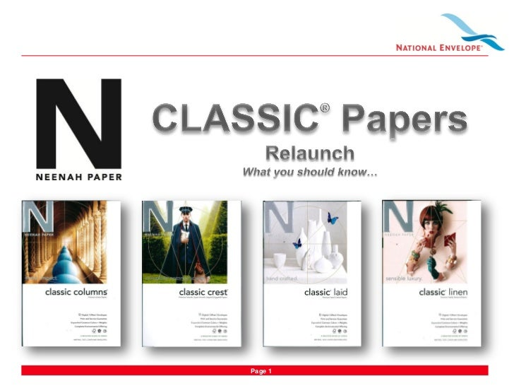 National Envelope Talking Points for Neenah Classic Papers Relauch