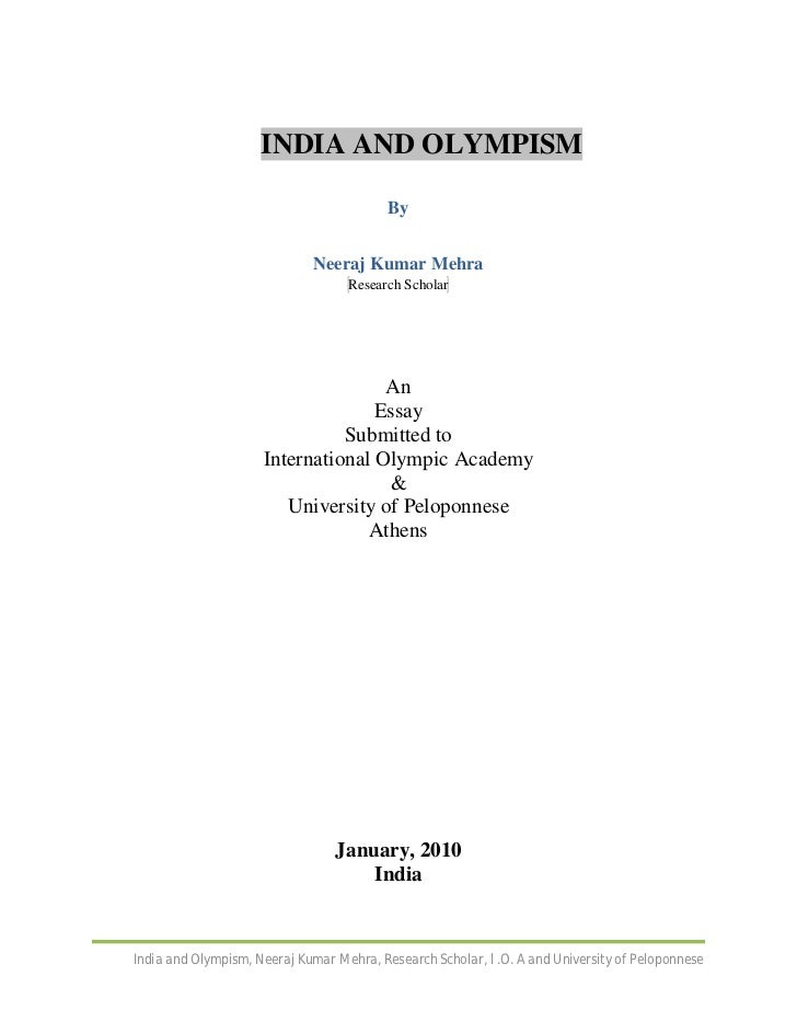 INDIA AND OLYMPISM                                          By                             Neeraj Kumar Mehra             ...