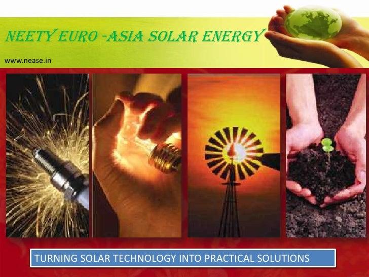 NEETY EURO ASIA SOLAR ENERGY