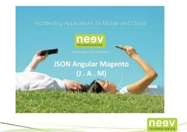 JSON Angular Magento (J . A . M)