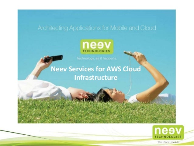 Neev Services for AWS Cloud Infrastructure
