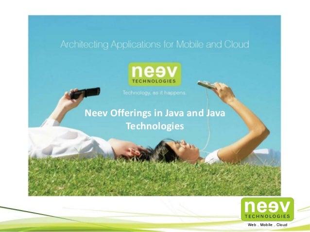 Neev Offerings in Java and Java Technologies