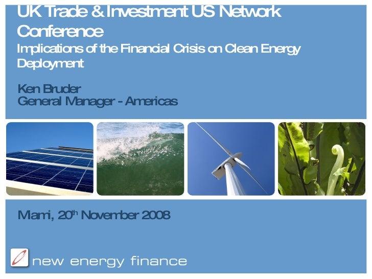 New Energy Finance Presentation - Ken Bruder