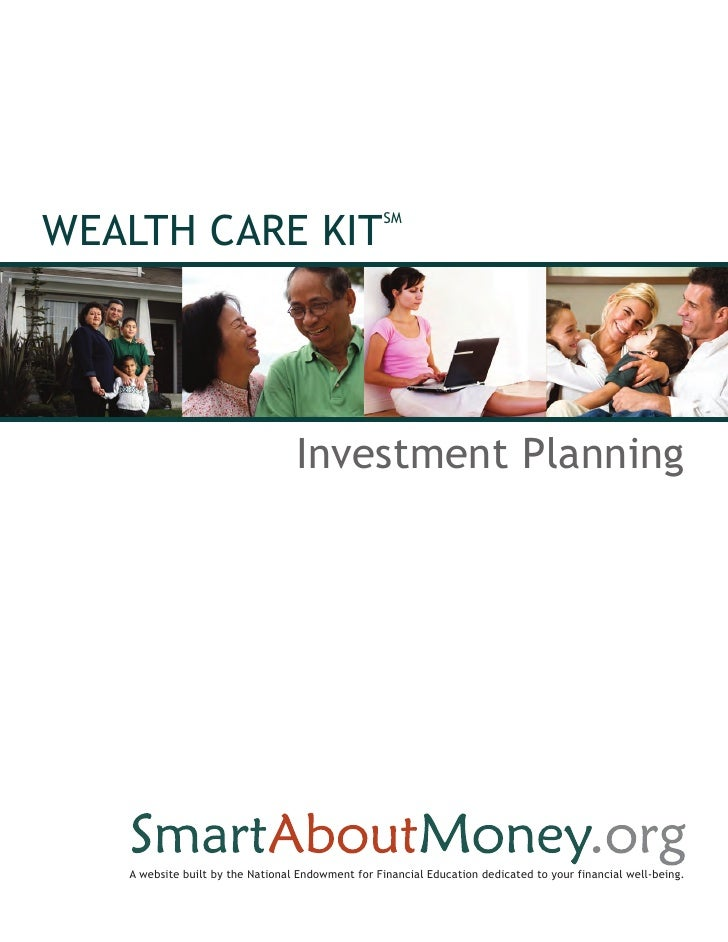 WEALTH CARE KIT                                                   SM                                  Investment Planning ...