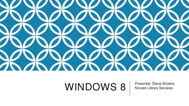 Windows 8 -  Part 1 & 2 October 2013