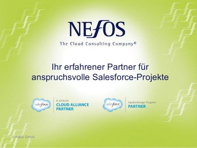 © Nefos GmbH Ihr erfahrener Partner für anspruchsvolle Salesforce-Projekte