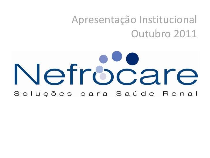 Apresentação Institucional           Outubro 2011