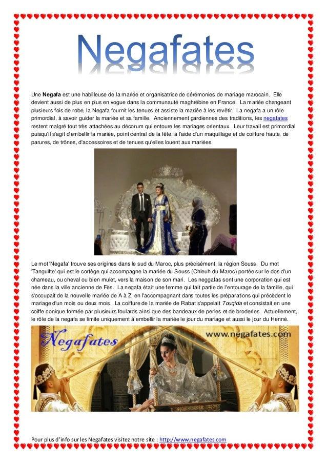 Une Negafa est une habilleuse de la mariée et organisatrice de cérémonies de mariage marocain. Elle devient aussi de plus ...