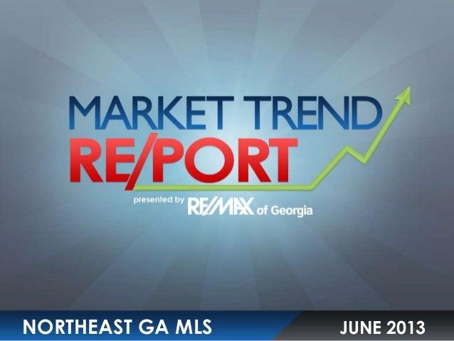 Northeast Georgia MLS Market Trend Report June 2013