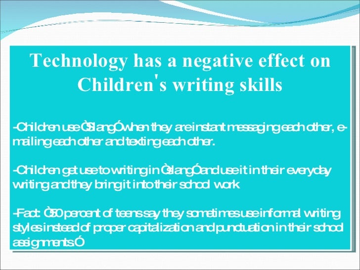 an in depth look at the negative effects of technology from luddites perspective The positive and negative effects of video games on children parents may often wonder several things pertaining to allowing their children to play video games not simply the effects of certain kinds of video games, but whether or not video games as a whole, even educational games, are really so positive.