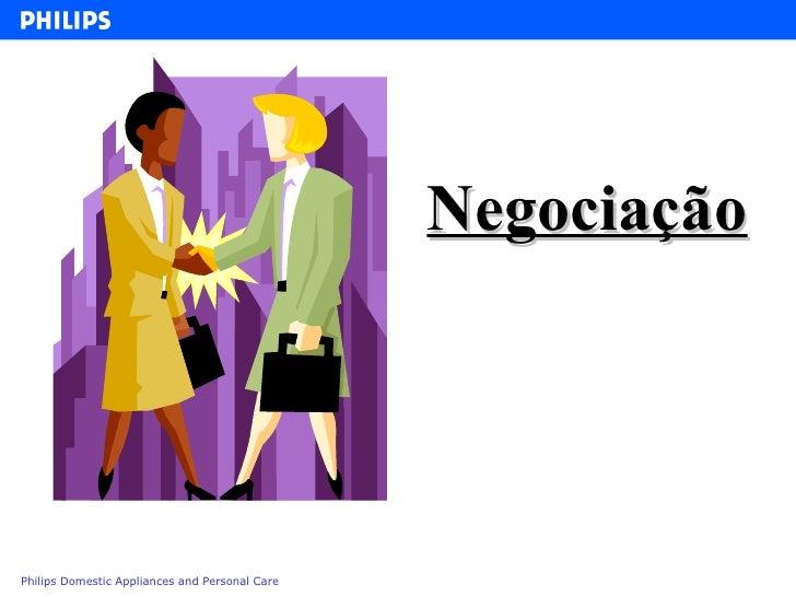<ul><li>Negociação  </li></ul>