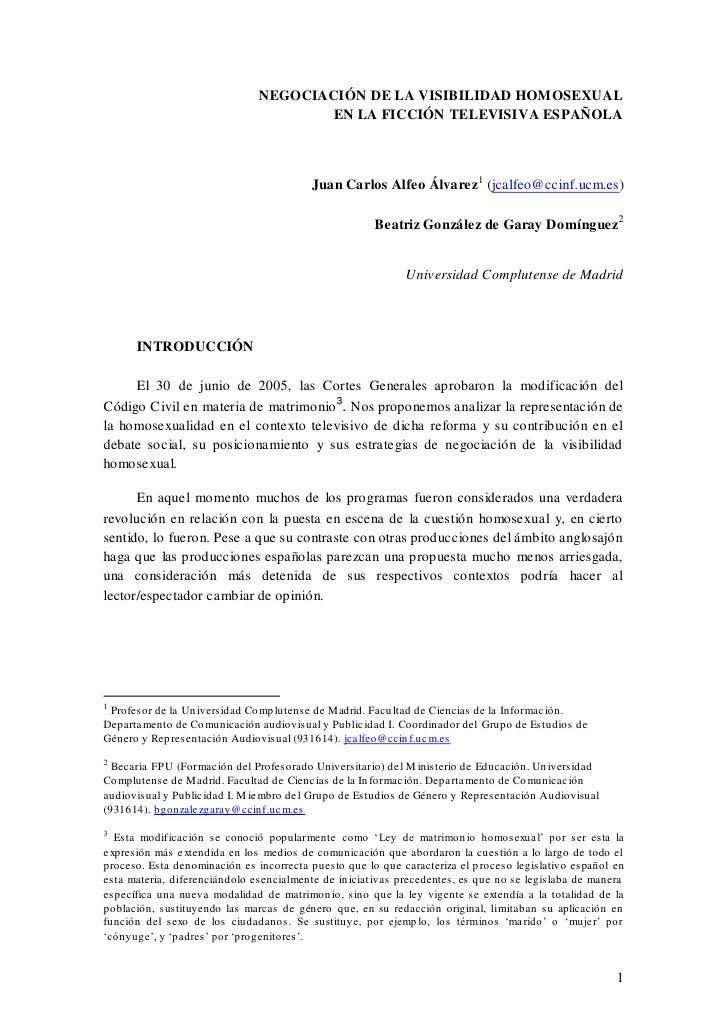 NEGOCIACIÓN DE LA VISIBILIDAD HOMOSEXUAL                                       EN LA FICCIÓN TELEVISIVA ESPAÑOLA          ...