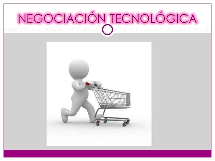 Negociación tecnológica