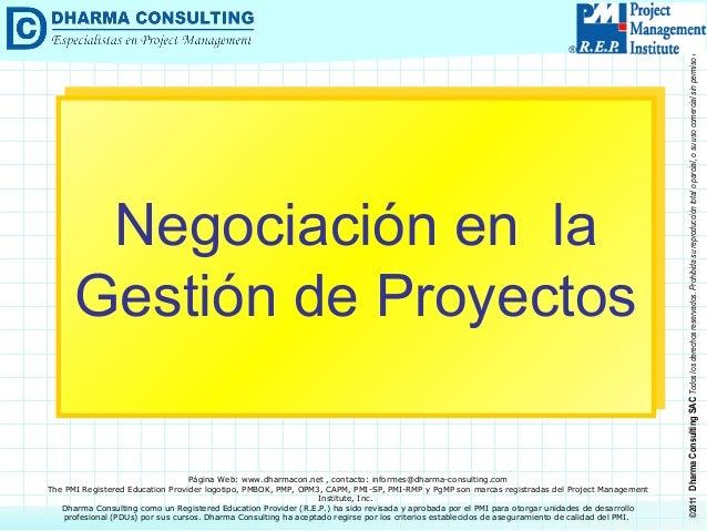 ©2011DharmaConsultingSACTodoslosderechosreservados.Prohibidasureproduccióntotaloparcial,osuusocomercialsinpermisodelautor....