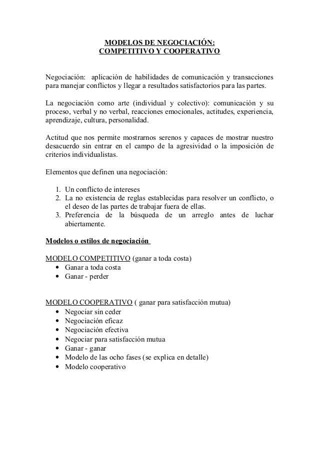 MODELOS DE NEGOCIACIÓN: COMPETITIVO Y COOPERATIVO Negociación: aplicación de habilidades de comunicación y transacciones p...