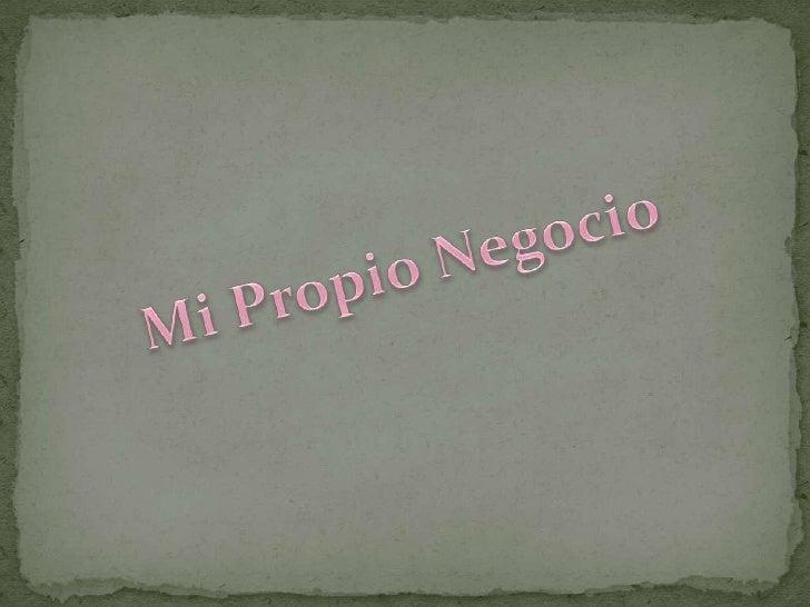 Mi Propio Negocio<br />