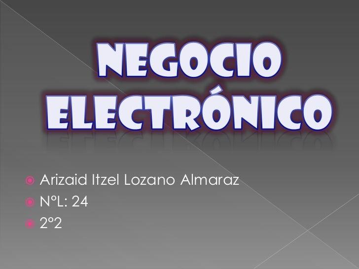  Arizaid Itzel Lozano Almaraz N°L: 24 2°2