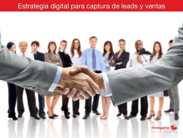 Estrategia digital para captura de leads y ventas