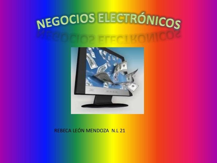 REBECA LEÓN MENDOZA N.L 21