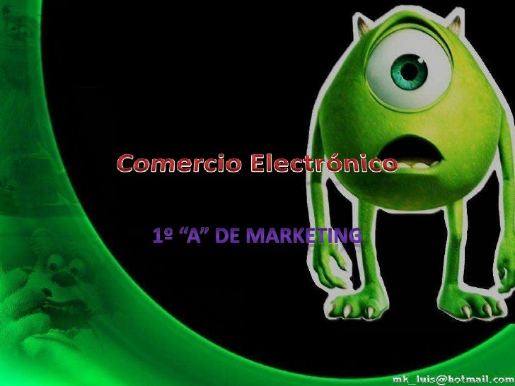 "Comercio Electrónico<br />1º ""A"" de Marketing <br />"