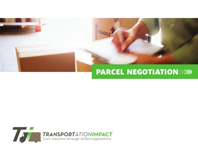 PARCEL NEGOTIATION>>>>>