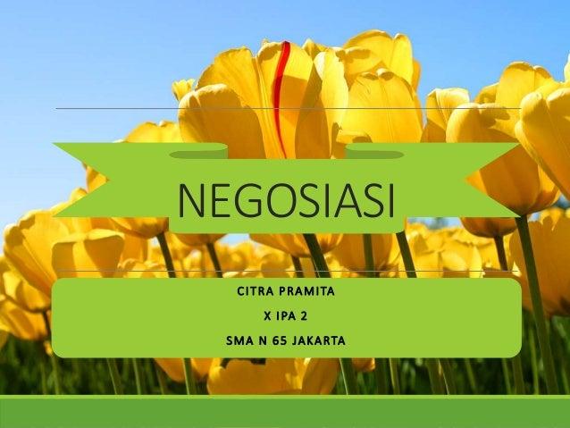 Teks Negosiasi Teks Negosiasi (Bahasa Indonesia) Citra Pramita