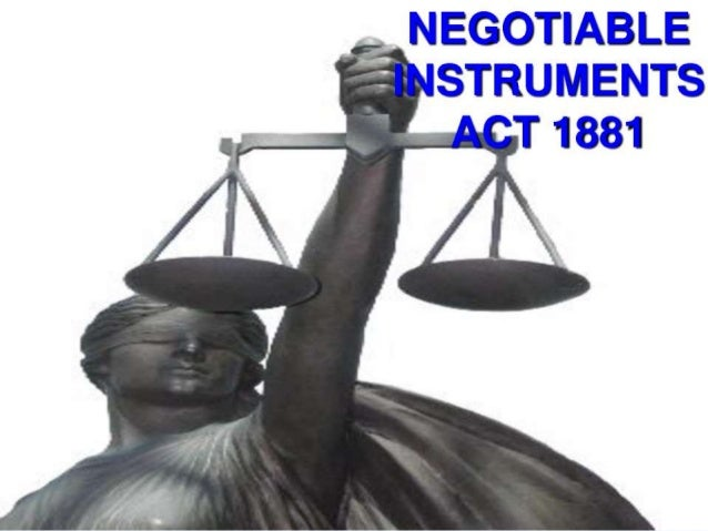 Negotiable  instruments act - Unitedworld School of Business