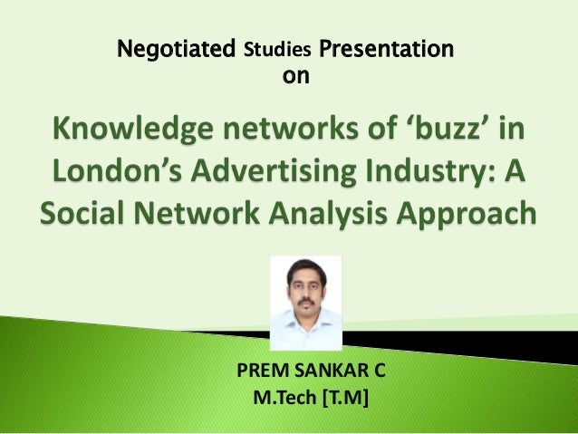 Negotiated Studies Presentation on  PREM SANKAR C M.Tech [T.M]