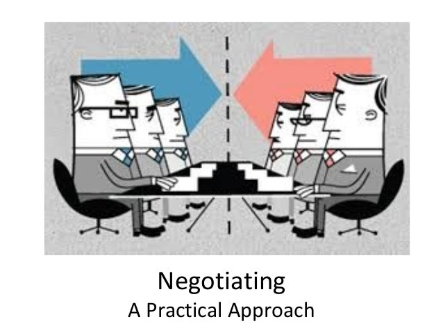 Negotiating A Practical Approach