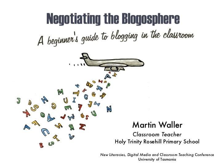 Negotiating the Blogosphere